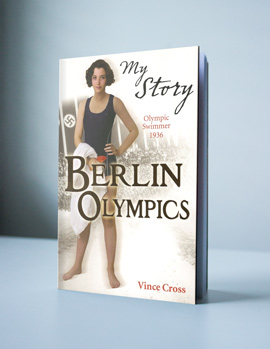 Berlin Olympics by Author Vince Cross